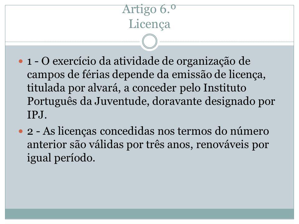 Artigo 6.º Licença