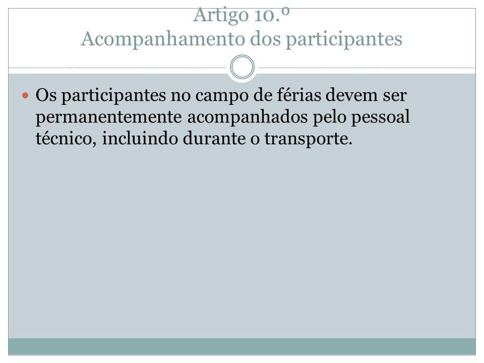 Artigo 10.º Acompanhamento dos participantes