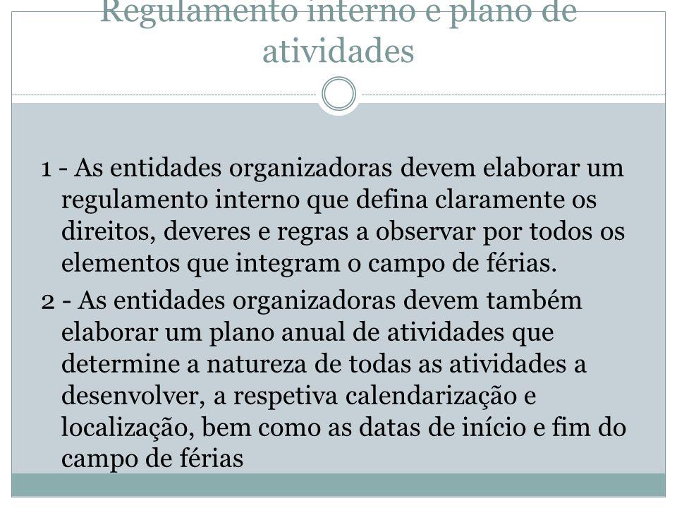 Artigo 15.º Regulamento interno e plano de atividades