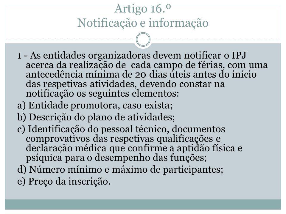 Artigo 16.º Notificação e informação