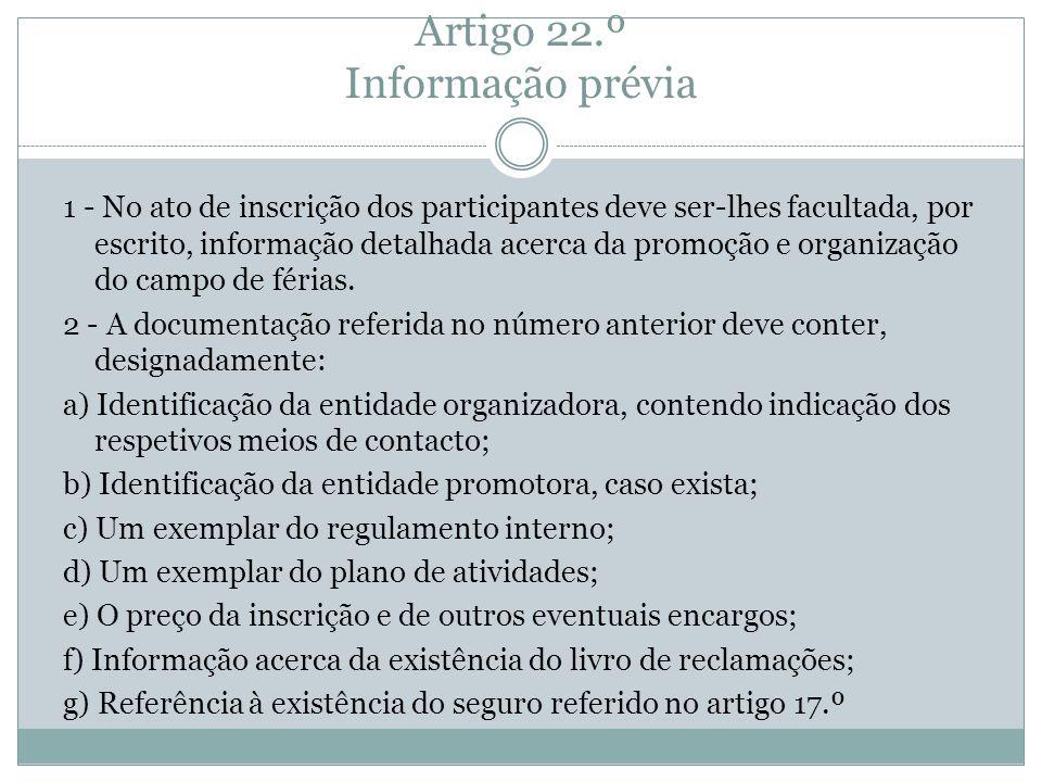 Artigo 22.º Informação prévia
