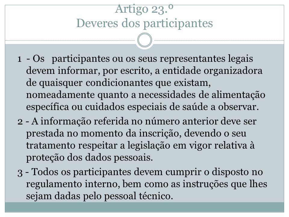 Artigo 23.º Deveres dos participantes