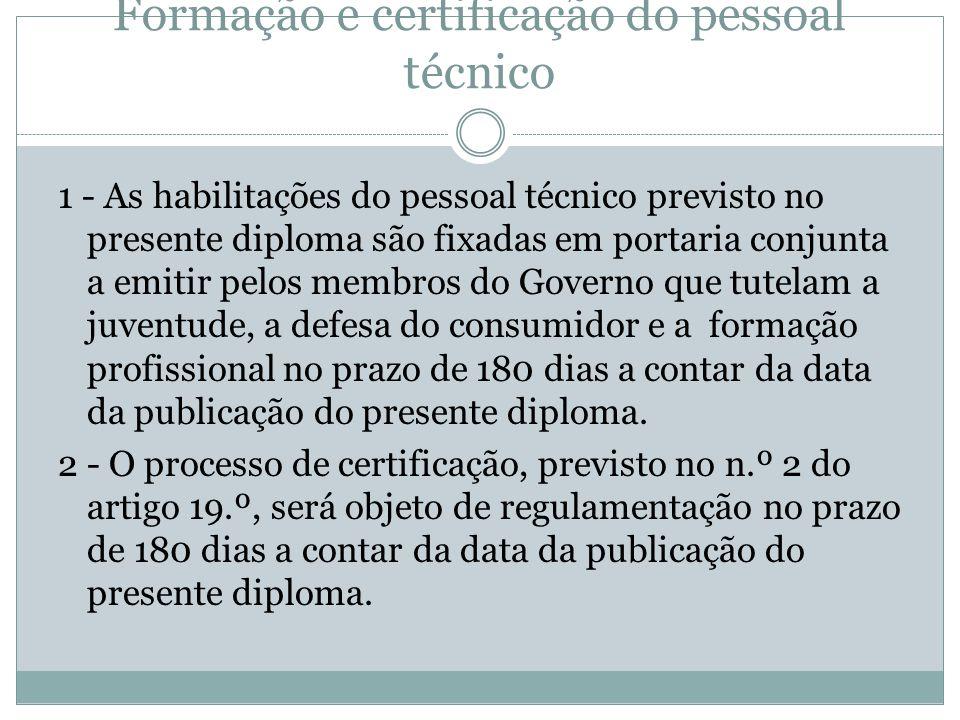 Artigo 27.º Formação e certificação do pessoal técnico