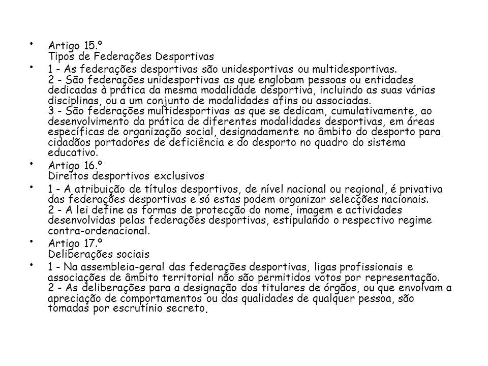 Artigo 15.º Tipos de Federações Desportivas