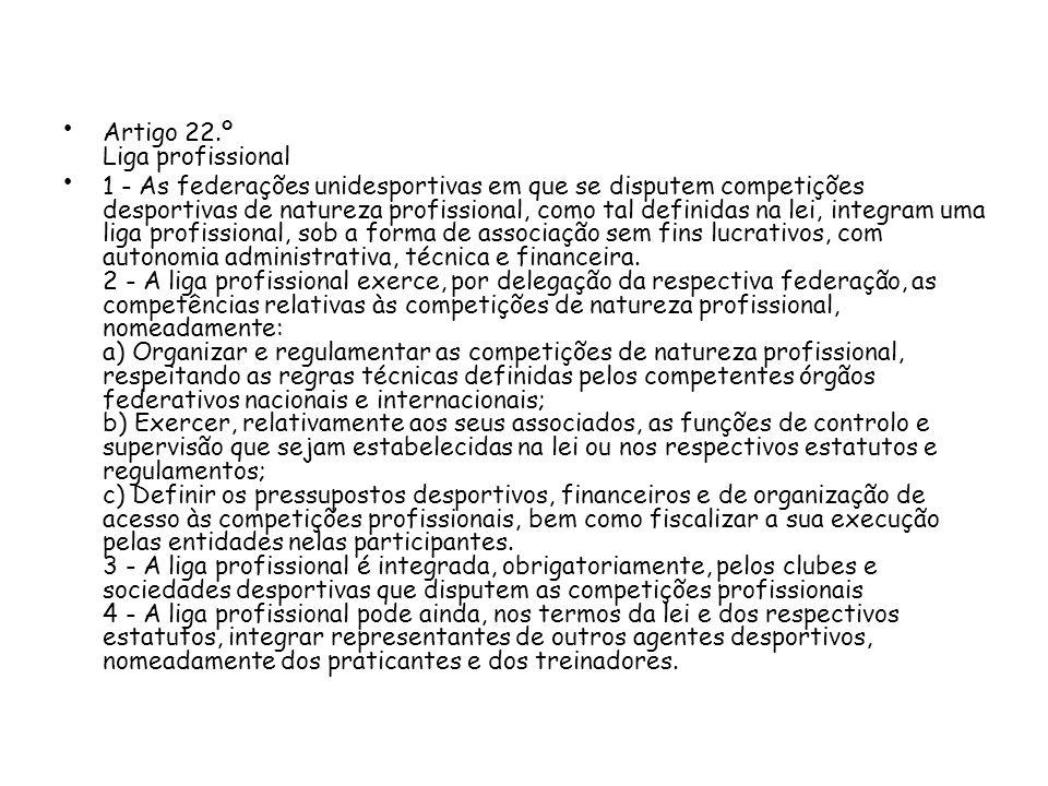 Artigo 22.º Liga profissional