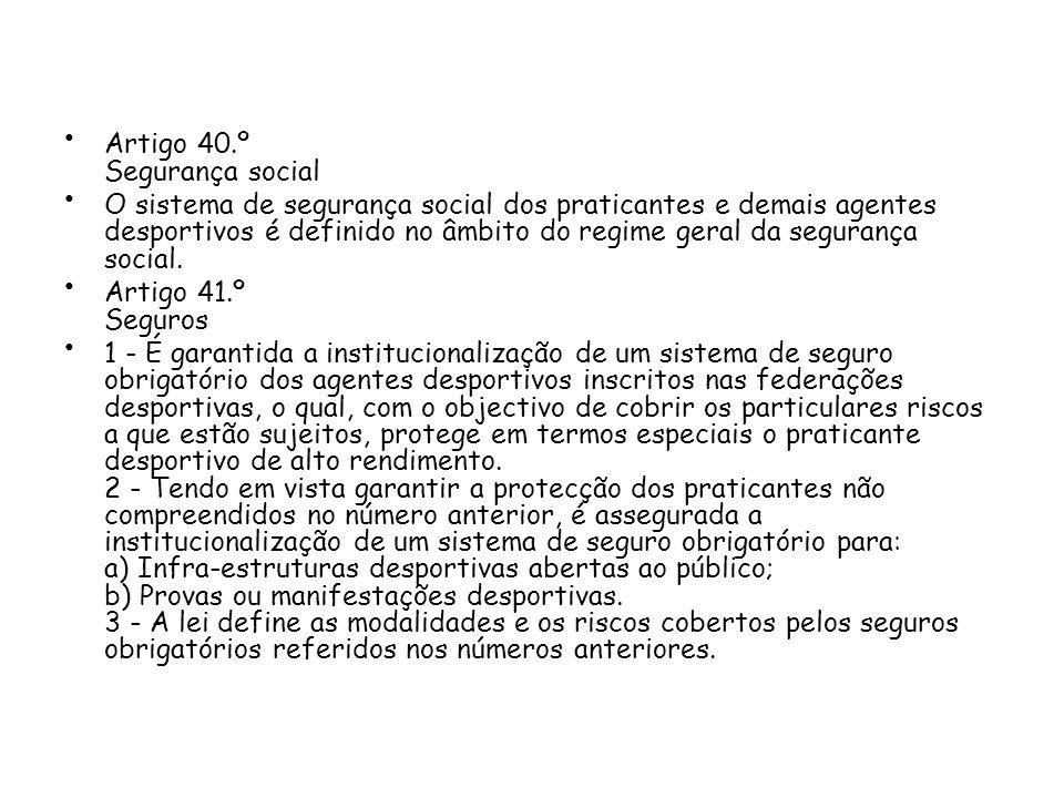 Artigo 40.º Segurança social
