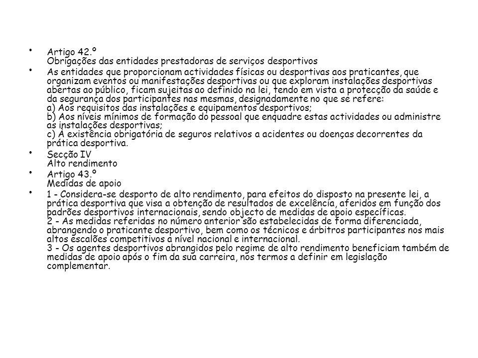 Artigo 42.º Obrigações das entidades prestadoras de serviços desportivos