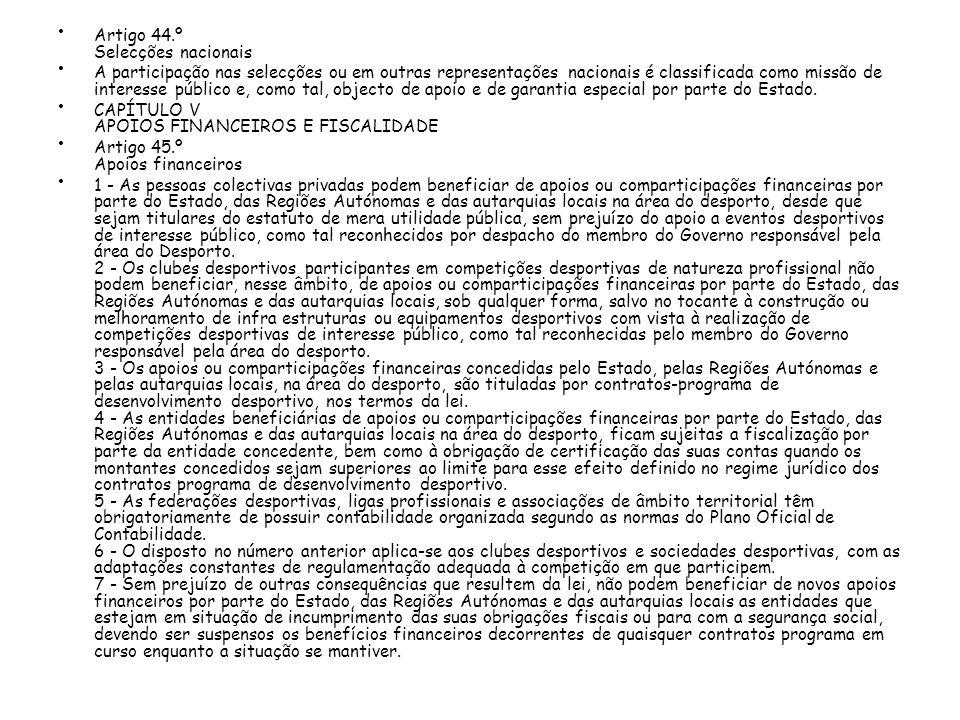 Artigo 44.º Selecções nacionais