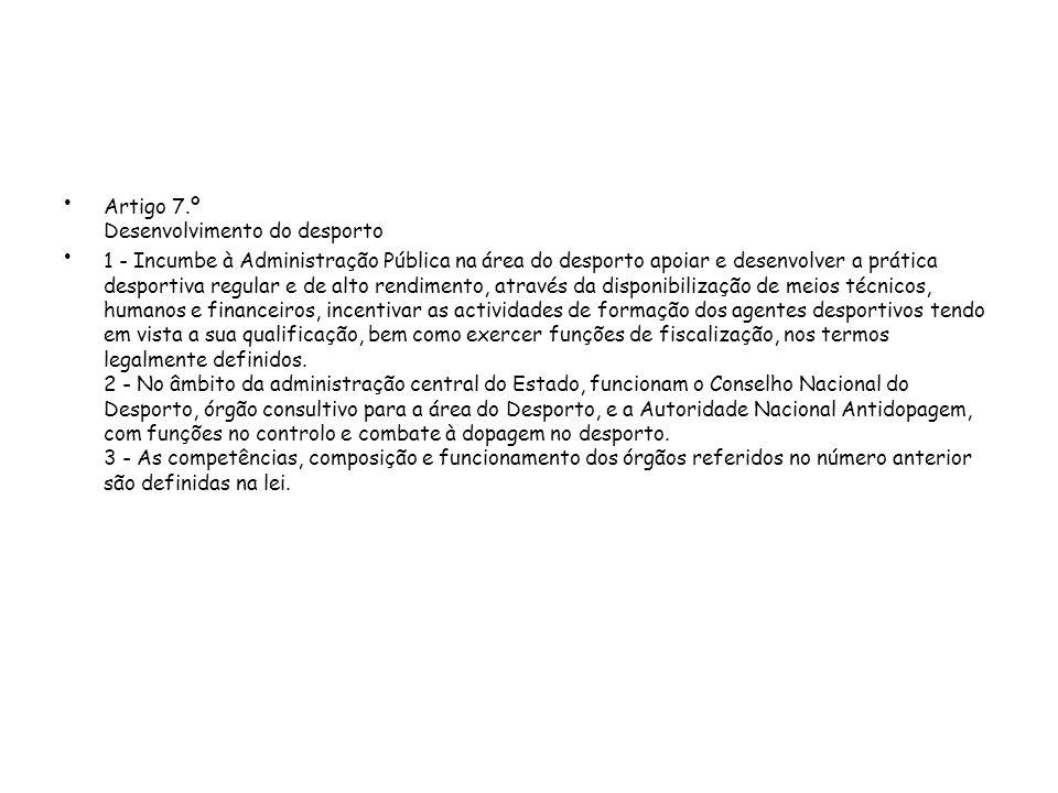 Artigo 7.º Desenvolvimento do desporto