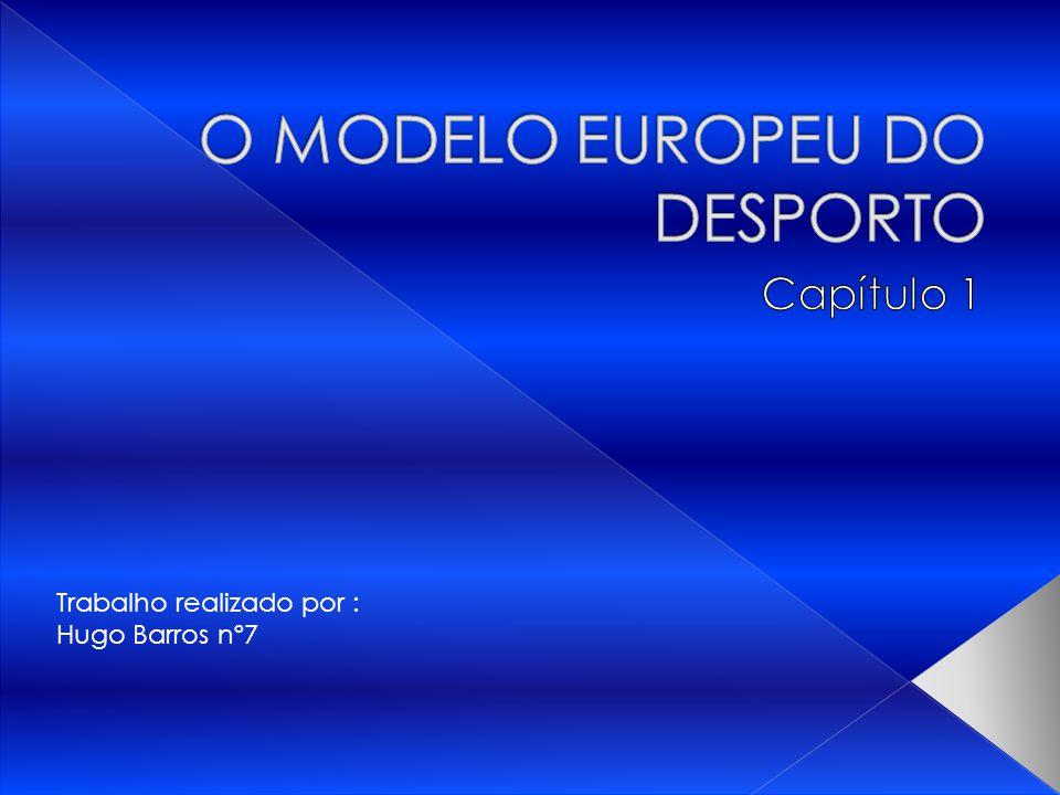 O MODELO EUROPEU DO DESPORTO