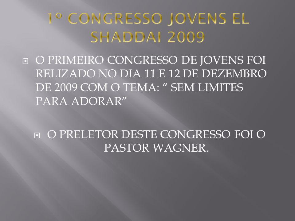 1º CONGRESSO JOVENS EL SHADDAI 2009