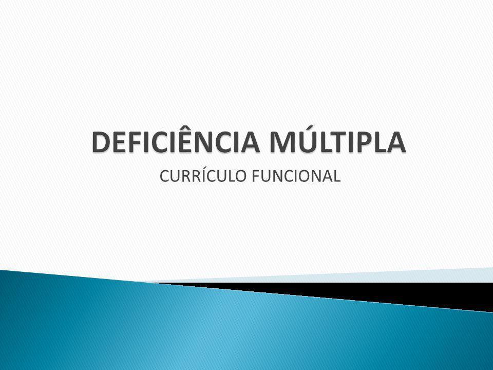 DEFICIÊNCIA MÚLTIPLA CURRÍCULO FUNCIONAL