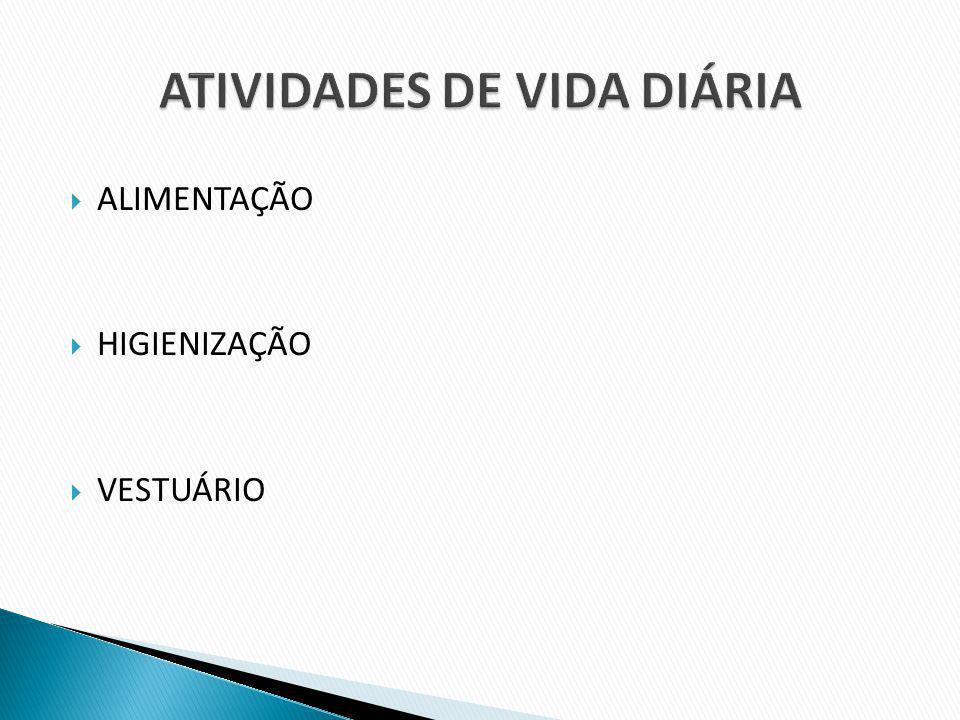 ATIVIDADES DE VIDA DIÁRIA