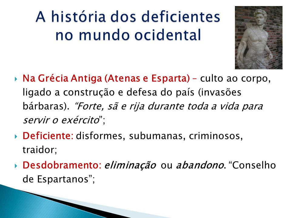 A história dos deficientes no mundo ocidental