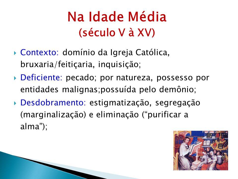 Na Idade Média (século V à XV)