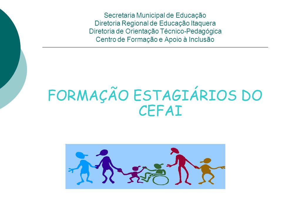 FORMAÇÃO ESTAGIÁRIOS DO CEFAI