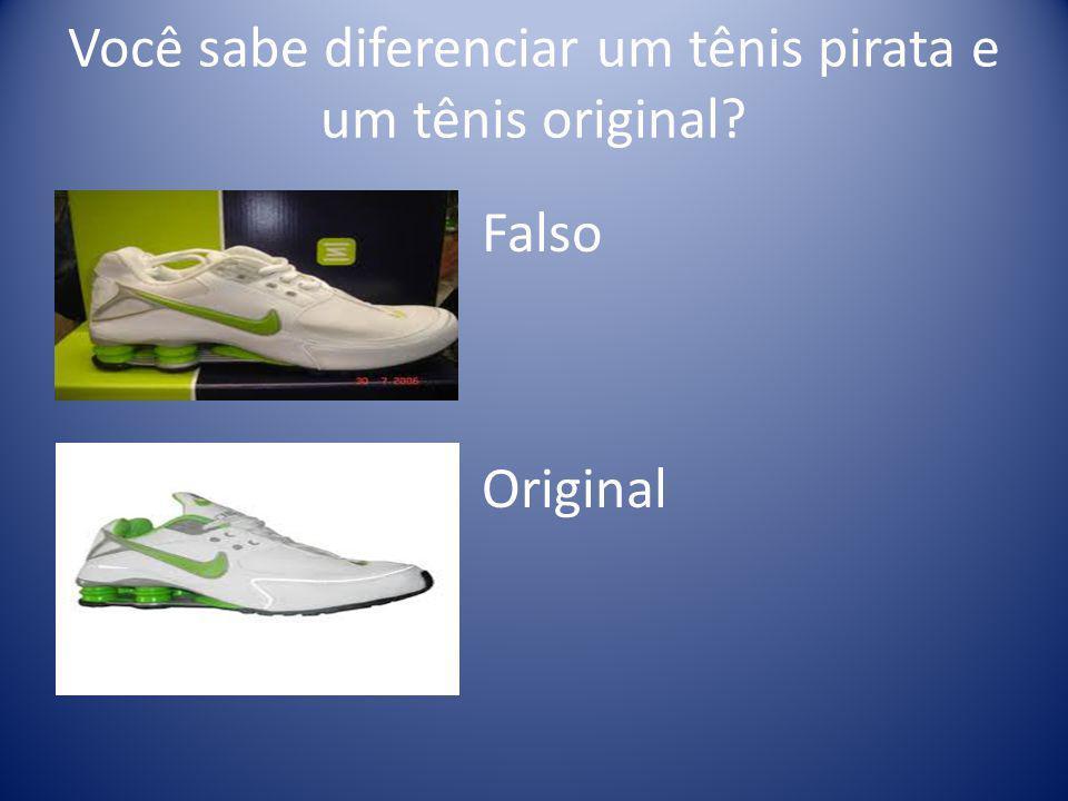 Você sabe diferenciar um tênis pirata e um tênis original