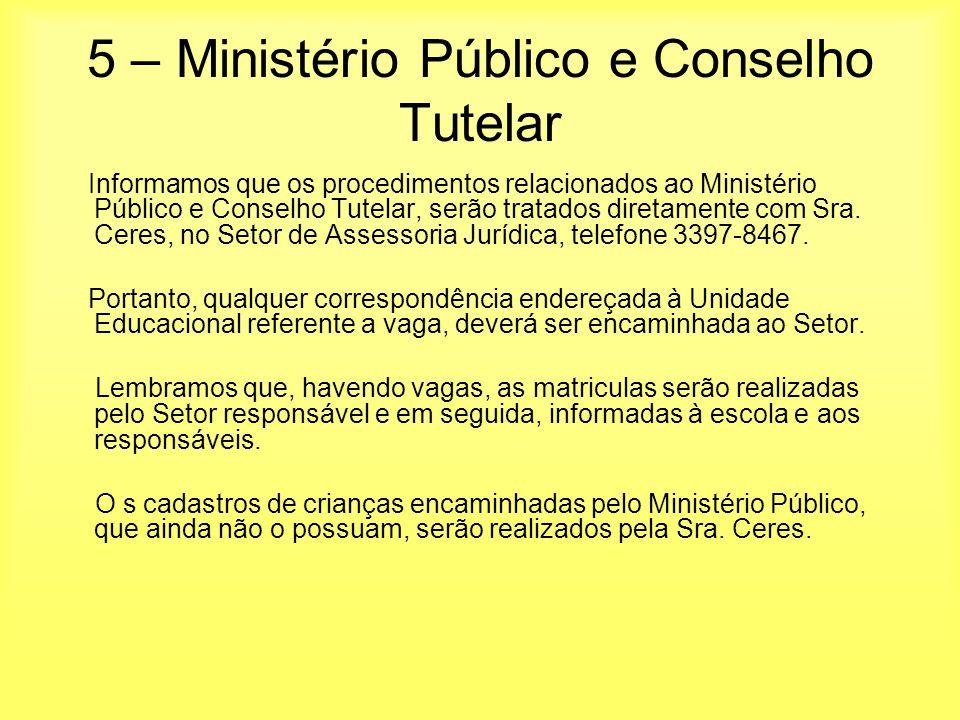 5 – Ministério Público e Conselho Tutelar