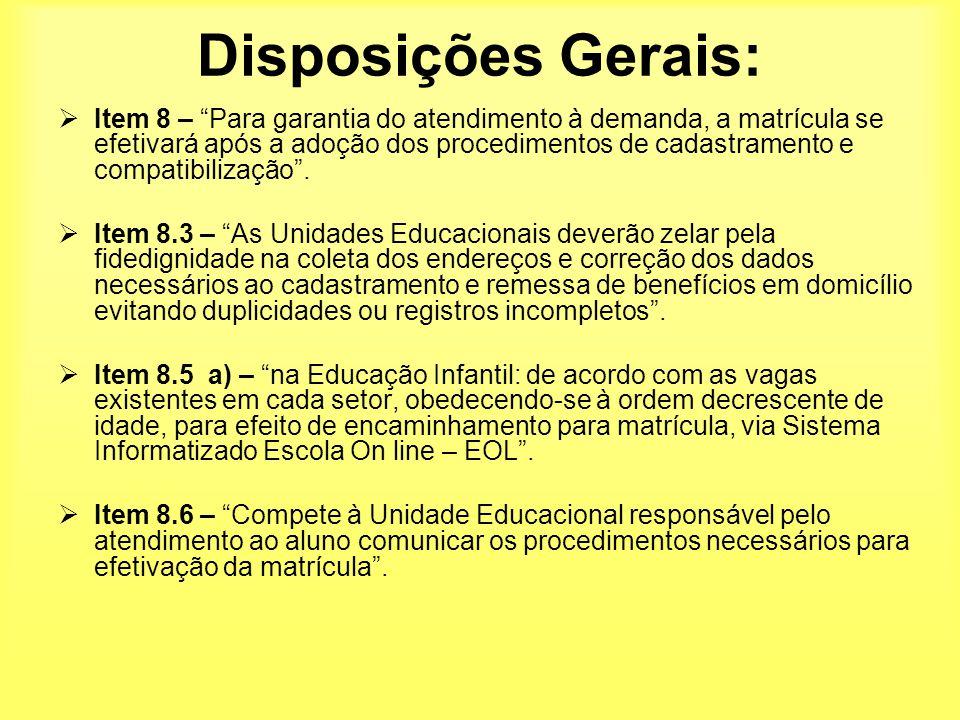 Disposições Gerais:
