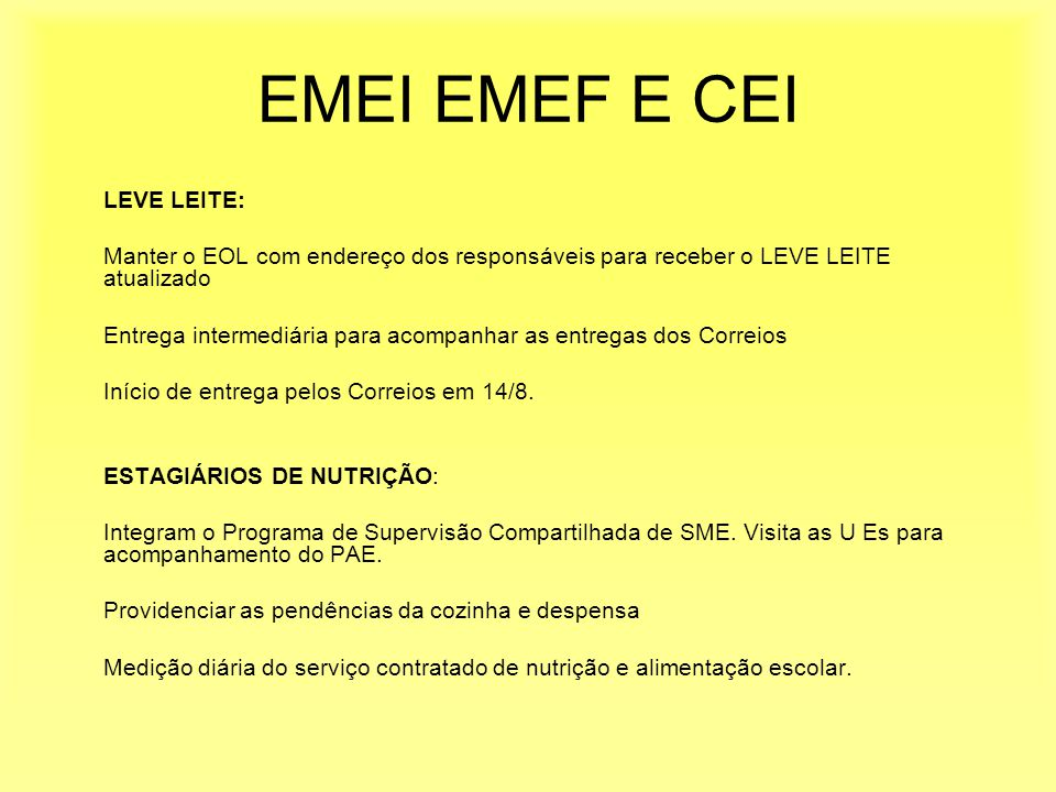 EMEI EMEF E CEI LEVE LEITE: