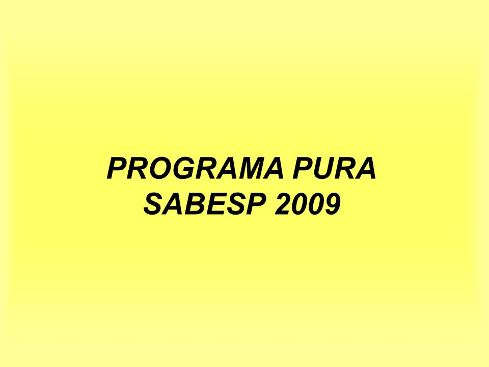 PROGRAMA PURA SABESP 2009