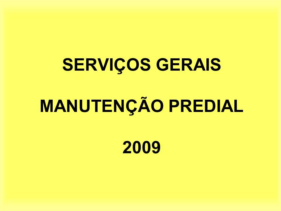 SERVIÇOS GERAIS MANUTENÇÃO PREDIAL 2009