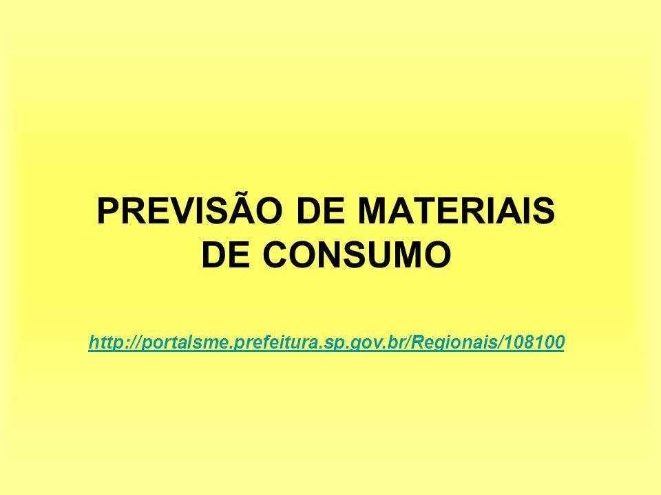 PREVISÃO DE MATERIAIS DE CONSUMO