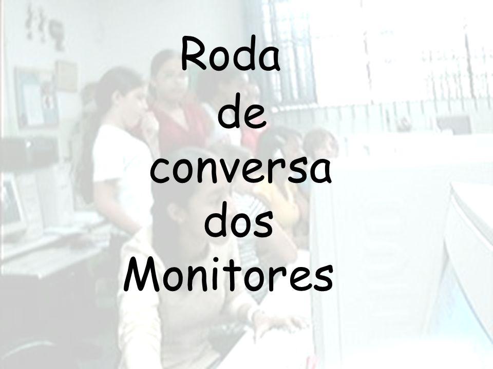 Roda de conversa dos Monitores