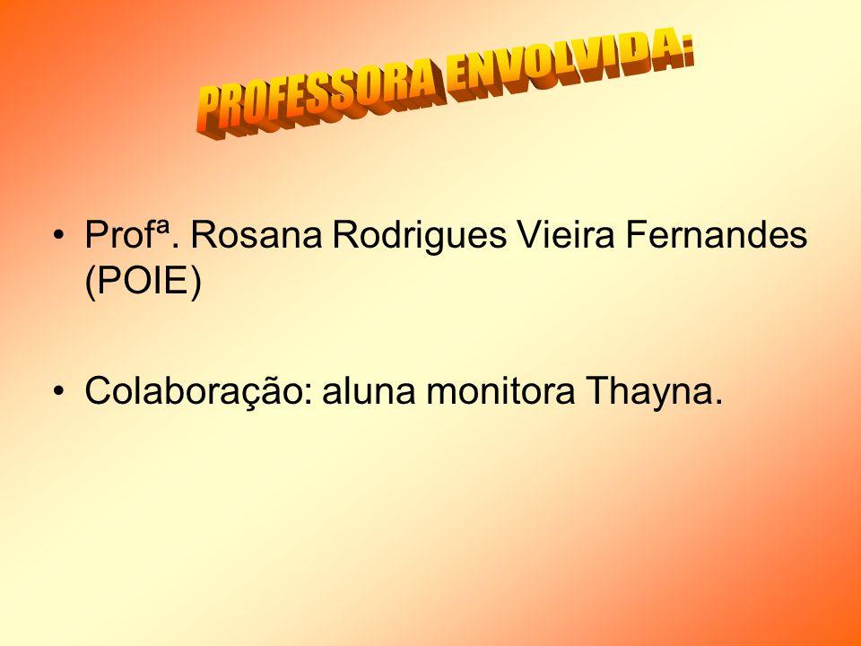 PROFESSORA ENVOLVIDA: