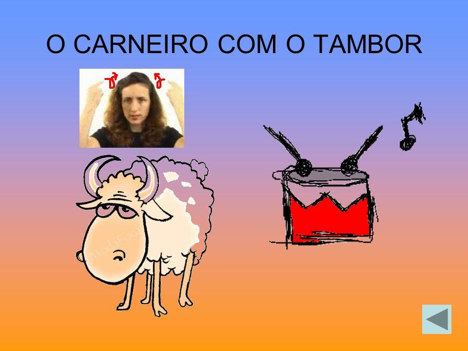 O CARNEIRO COM O TAMBOR