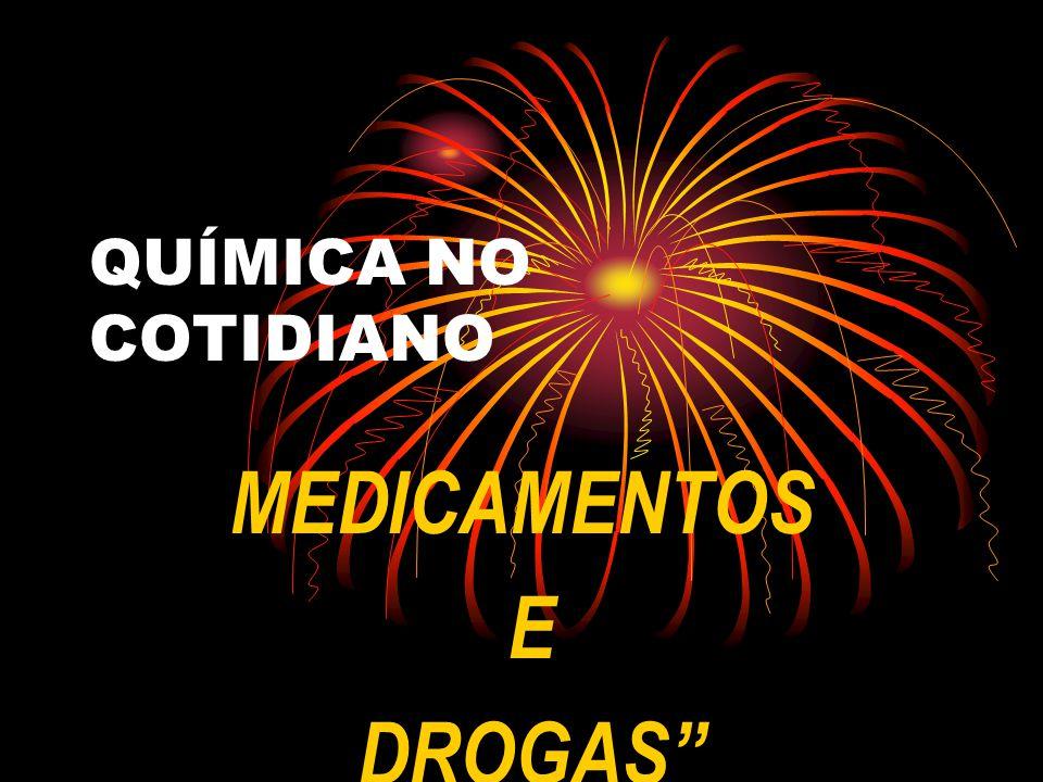 MEDICAMENTOS E DROGAS