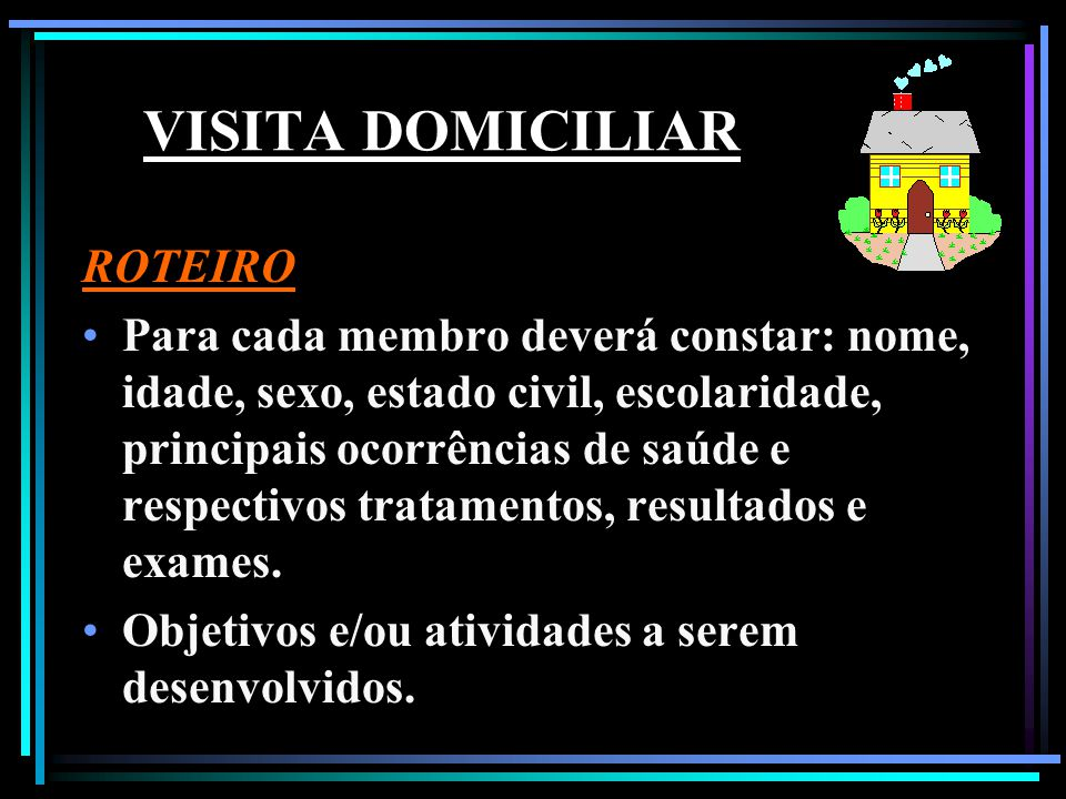 VISITA DOMICILIAR ROTEIRO