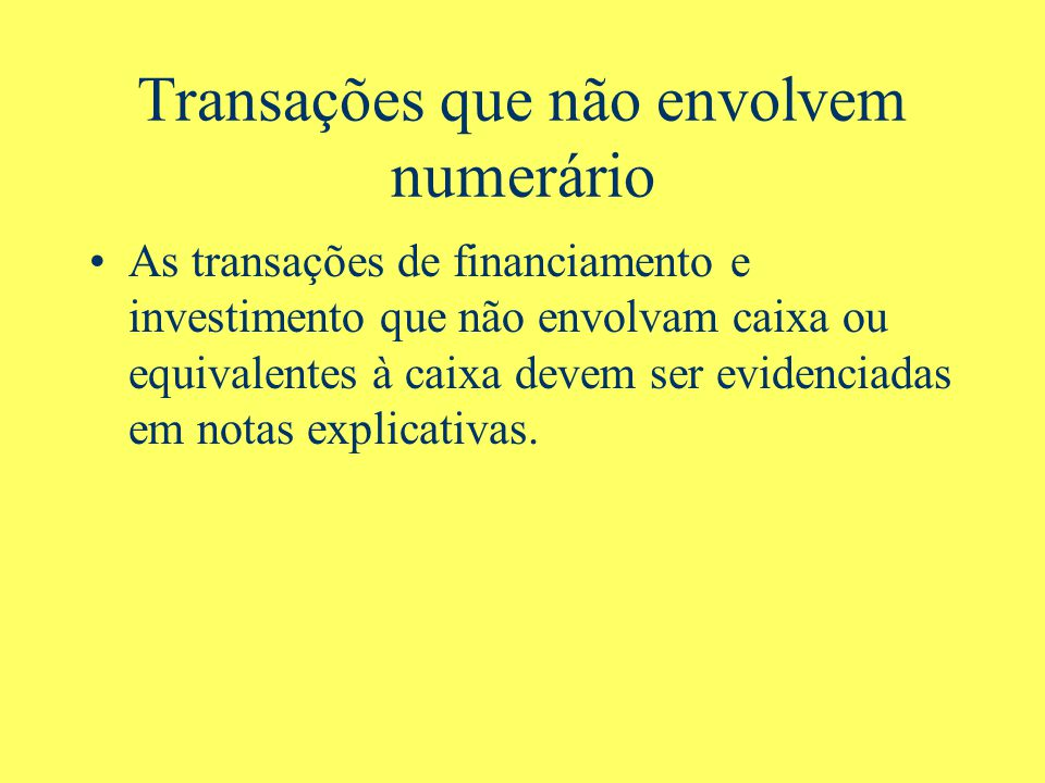 Transações que não envolvem numerário