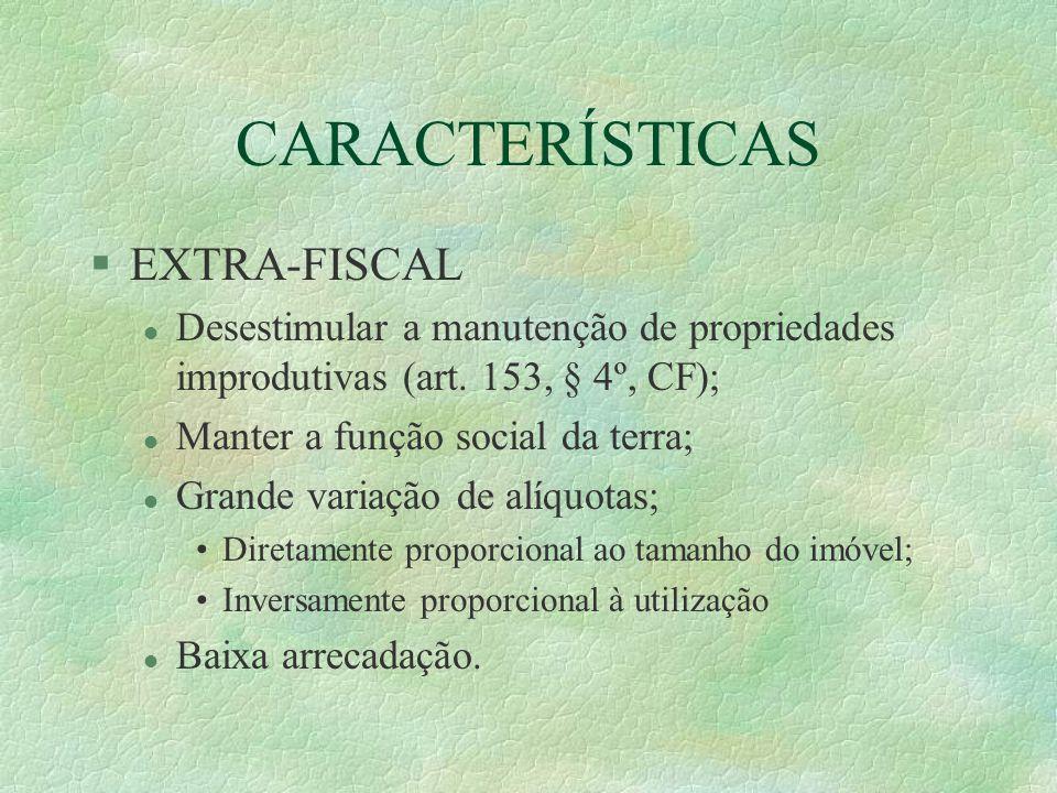 CARACTERÍSTICAS EXTRA-FISCAL