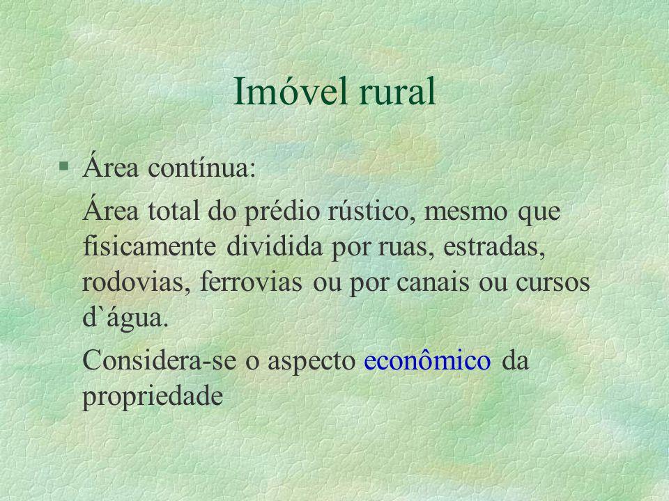 Imóvel rural Área contínua: