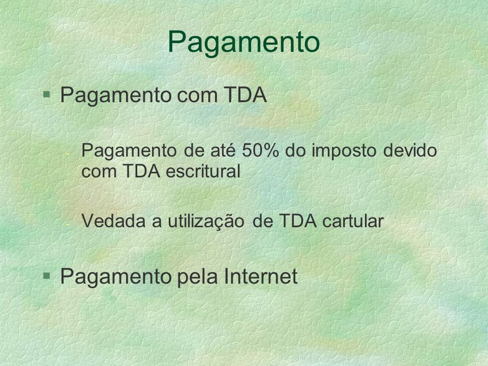 Pagamento Pagamento com TDA Pagamento pela Internet