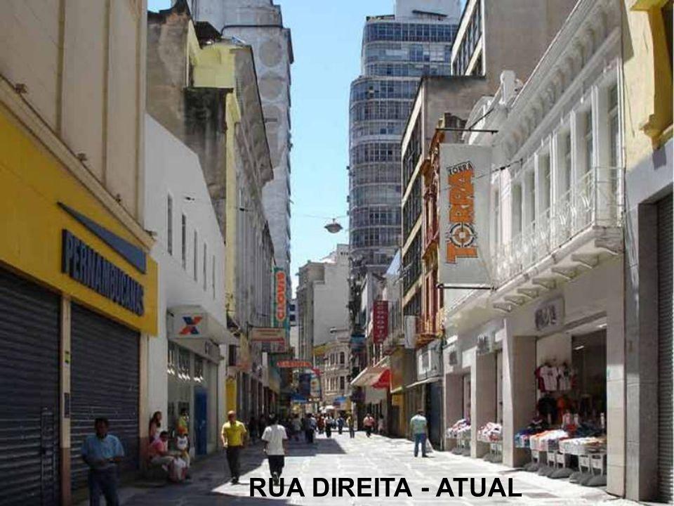 RUA DIREITA - ATUAL