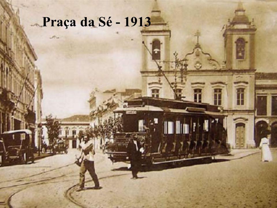 Praça da Sé - 1913
