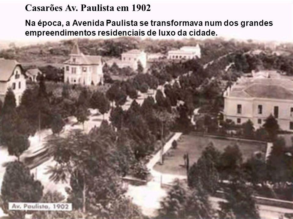 Casarões Av. Paulista em 1902
