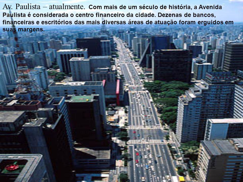 Av. Paulista – atualmente