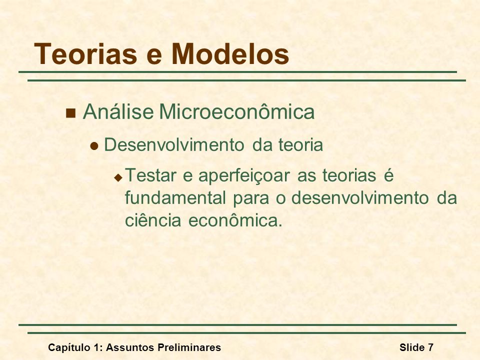 Teorias e Modelos Análise Microeconômica Desenvolvimento da teoria