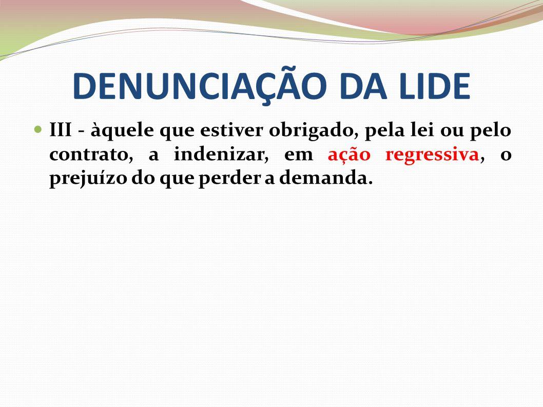 DENUNCIAÇÃO DA LIDE