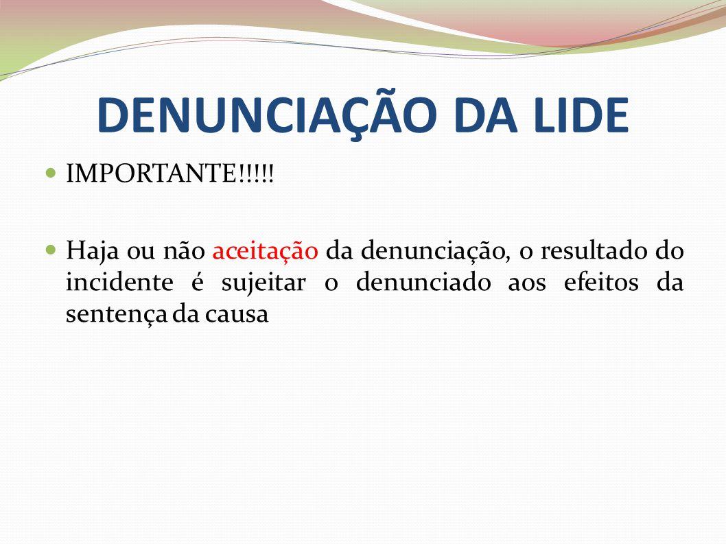 DENUNCIAÇÃO DA LIDE IMPORTANTE!!!!!