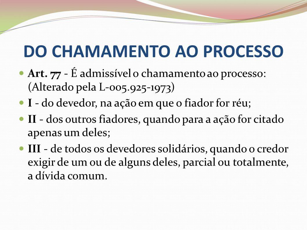 DO CHAMAMENTO AO PROCESSO