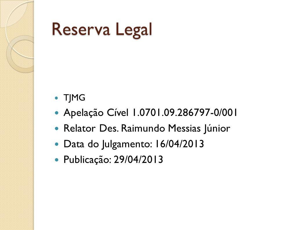 Reserva Legal Apelação Cível 1.0701.09.286797-0/001