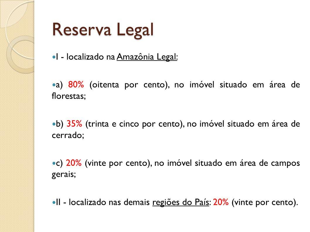 Reserva Legal I - localizado na Amazônia Legal: