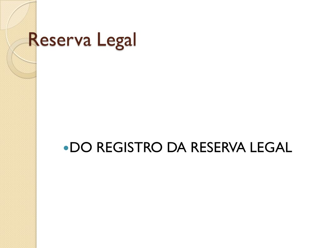 DO REGISTRO DA RESERVA LEGAL