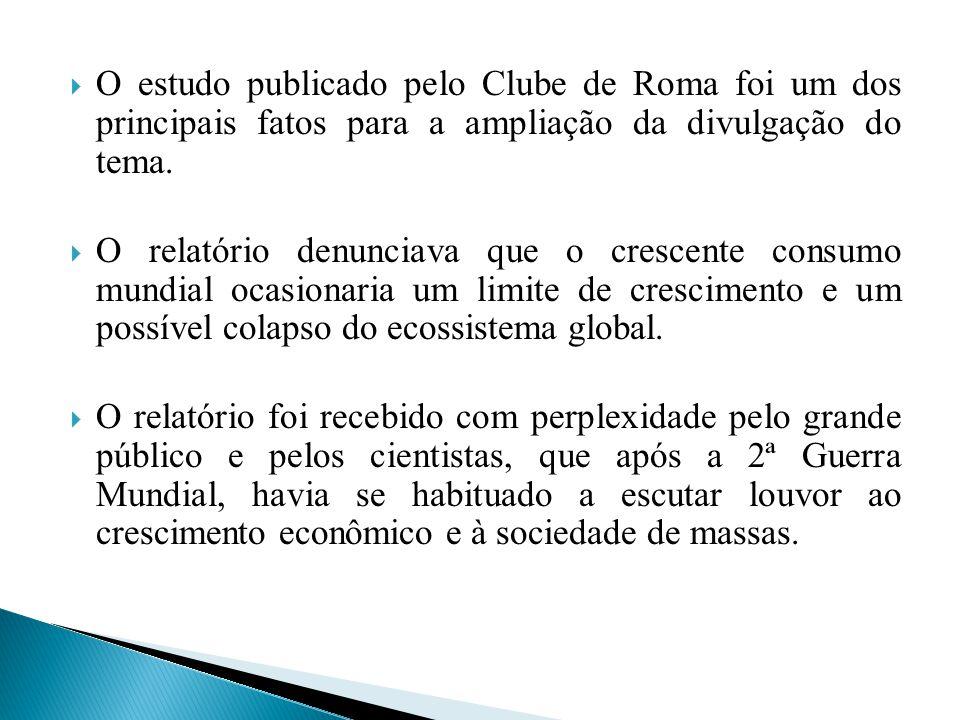 O estudo publicado pelo Clube de Roma foi um dos principais fatos para a ampliação da divulgação do tema.
