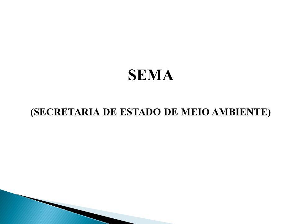 (SECRETARIA DE ESTADO DE MEIO AMBIENTE)