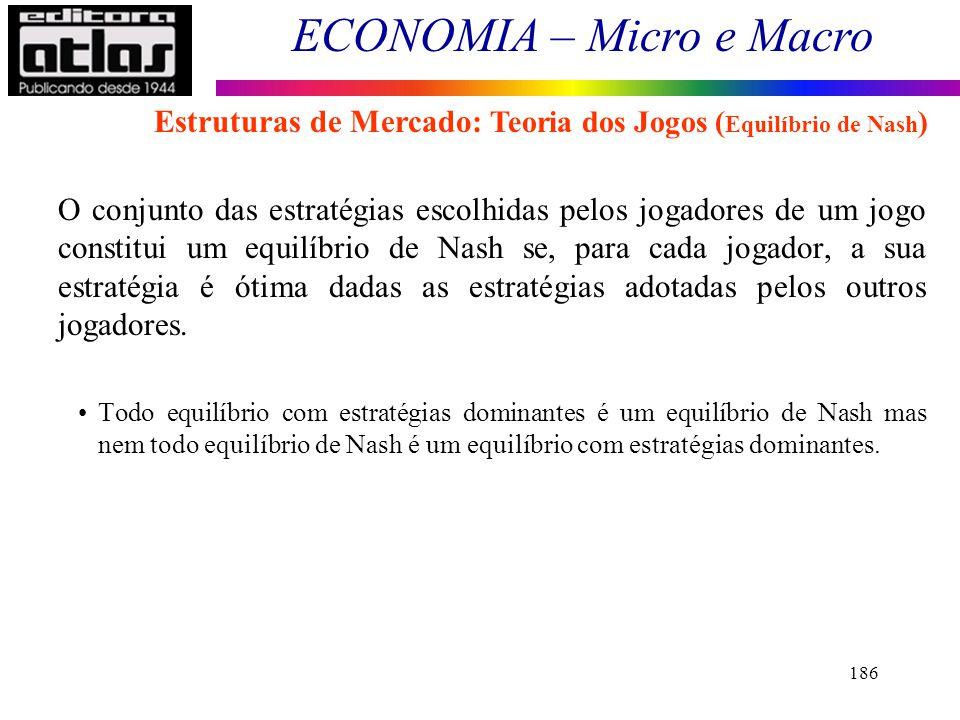 Estruturas de Mercado: Teoria dos Jogos (Equilíbrio de Nash)
